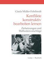 Konflikte Konstruktiv Bearbeiten Lernen af Gisela Muller-Fohrbrodt