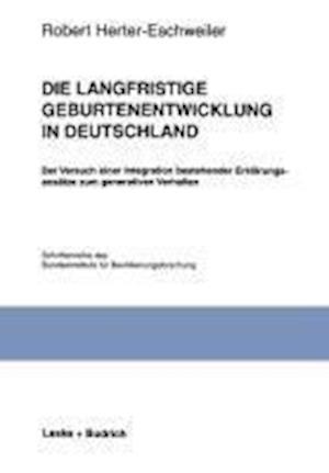 Die Langfristige Geburtenentwicklung in Deutschland