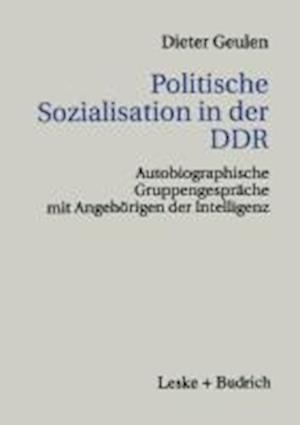 Politische Sozialisation in Der Ddr