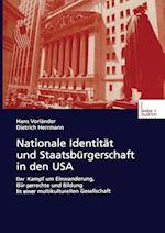 Nationale Identitat Und Staatsburgerschaft in Den USA af Hans Vorleander, Hans Vorlander, Dietrich Herrmann