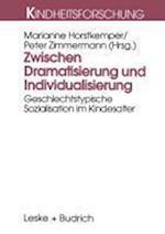 Zwischen Dramatisierung Und Individualisierung af Wolfgang Teckenberg