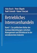 Betriebliches Interessenhandeln af Rudi Schmidt, Peter Ellguth, Aida Bosch