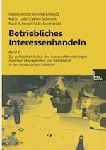 Betriebliches Interessenhandeln af Ingrid Artus, Karin Lohr, Renate Liebold