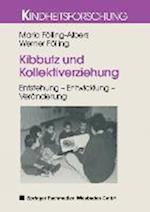 Kibbutz Und Kollektiverziehung af Maria Folling-Albers, Werner Folling