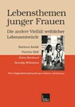 Lebensthemen Junger Frauen Die Andere Vielfalt Weiblicher Lebensentwurfe af Barbara Keddi, Anita Heiliger, Patricia Pfeil