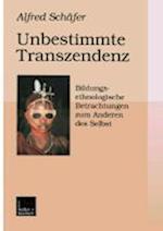 Unbestimmte Transzendenz af Alfred Scheafer, Alfred Schafer