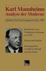 Karl Mannheims Analyse Der Moderne