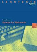Staaten Im Weltmarkt af Thomas Bernauer