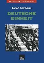 Deutsche Einheit af Robert Gr Nbaum, Robert Grunbaum, Robert Grunbaum
