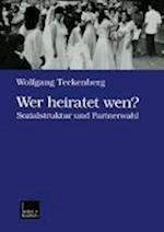 Wer Heiratet Wen? af Wolfgang Teckenberg