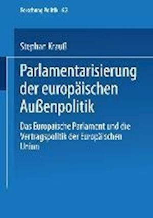 Parlamentarisierung Der Europäischen Außenpolitik