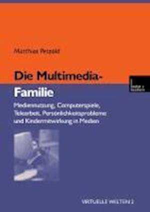 Die Multimedia-Familie