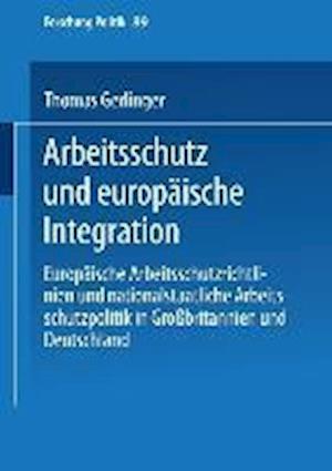 Arbeitsschutz Und Europ�ische Integration