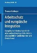 Arbeitsschutz Und Europaische Integration af Thomas Gerlinger