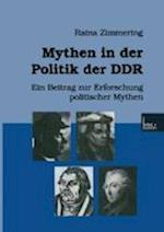Mythenglish in Der Politik Der Ddr af Raina Zimmering