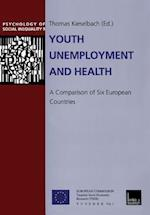 Youth Unemployment and Health: A Comparison of Six European Countries af Thomas Kieselbach