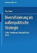 Diversifizierung ALS Aussenpolitische Strategie af Jorg Faust