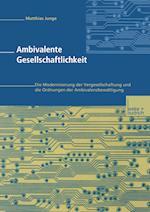Ambivalente Gesellschaftlichkeit af Matthias Junge