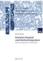 Soziales Kapital Und Kettenmigration af Sonja Haug