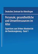 Personale, Gesundheitliche Und Umweltressourcen Im Alter af Deutsches Zentrum Fur Altersfragen, Deutsches Zentrum Fur Altersfragen