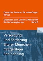 Versorgung Und Förderung älterer Menschen Mit Geistiger Behinderung af Deutsches Zentrum Fur Altersfragen, Deutsches Zentrum Fur Altersfragen