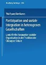 Partizipation Und Soziale Integration in Heterogenen Gesellschaften af Wolfgang Vortkamp, Wolfgang Vortkamp