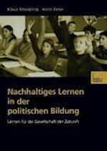 Nachhaltiges Lernen in Der Politischen Bildung af Klaus Moegling, Horst Peter