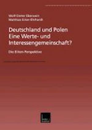 Deutschland Und Polen -- Eine Werte- Und Interessengemeinschaft?