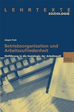 Betriebsorganisation Und Arbeitszufriedenheit af Jurgen Prott