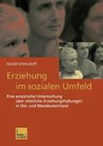 Erziehung Im Sozialen Umfeld af Harald Uhlendorff