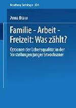 Familie Arbeit Freizeit af Anna Brake, Anna Brake