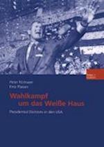 Wahlkampf Um Das Weie Haus af Peter Filzmaier, Fritz Plasser