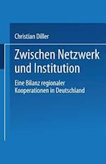 Zwischen Netzwerk Und Institution af Christian Diller, Christian Diller