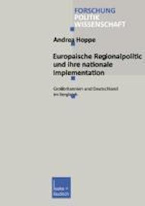 Europäische Regionalpolitik Und Ihre Nationale Implementation