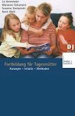 Fortbildung Für Tagesmütter af Lis Keimeleder, Susanne Stempinski, Marianne Schumann