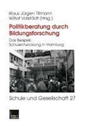 Bog, paperback Politikberatung Durch Bildungsforschung af Klaus-Jurgenglish Tillmann, Witlof Vollstadt