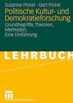 Politische Kultur- Und Demokratieforschung af Susanne Pickel, Gert Pickel