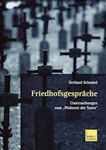 Friedhofsgespräche af Gerhard Schmied