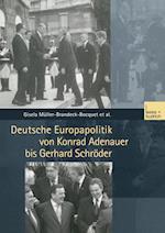 Deutsche Europapolitik Von Konrad Adenauer Bis Gerhard Schroder af Corina Schukraft, Nicole Leuchtweis, Ulrike Kessler
