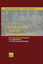 Seniorenpolitik Aus Der Akteursperspektive af Klaus P. Wallraven, Carsten Gennerich, Klaus Peter Wallraven