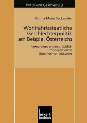Wohlfahrtsstaatliche Geschlechterpolitik Am Beispiel Österreichs