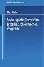 Soziologische Theorie im Systematisch-kritischen Vergleich af Max Haller