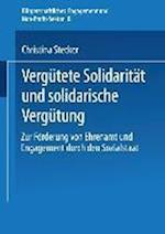 Vergutete Solidaritat Und Solidarische Vergutung af Christina Stecker, Christina Stecker
