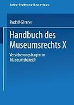 Handbuch Des Museumsrechts X af Rudolf Gartner, Rudolf Gartner