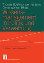 Wissensmanagement in Politik Und Verwaltung af Thomas Edeling