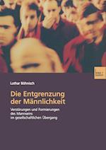 Die Entgrenzung Der Mannlichkeit af Lothar Bohnisch