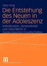 Die Entstehung des Neuen in der Adoleszenz af Vera King