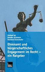 Ehrenamt Und Burgerschaftliches Engagement Im Recht -- Ein Ratgeber af Monika Jachmann, Eberhard Eichenhofer, Gerhard Igl
