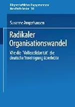 Radikaler Organisationswandel af Susanne Angerhausen, Susanne Angerhausen