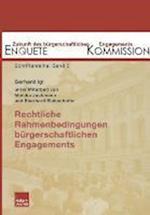 Rechtliche Rahmenbedingungen Burgerschaftlichen Engagements af Gerhard Igl, Enquete Kommission